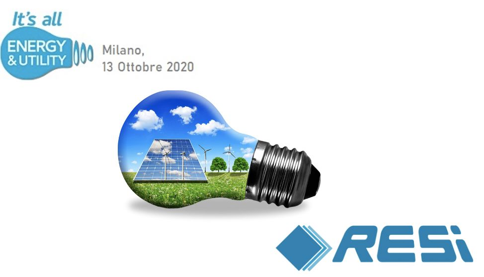 RESI S.p.A all' It's all Energy & Utility - 13 Ottobre 2020 - Milano